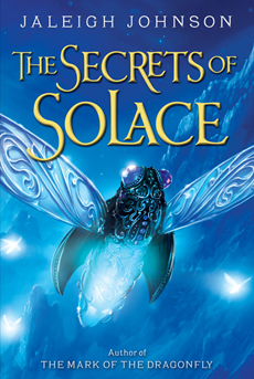 The Secrets of Solace - Jaleigh Johnson