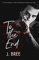 """""""To The End"""", ultimo volume della serie Hannaford Prep di J. Bree."""