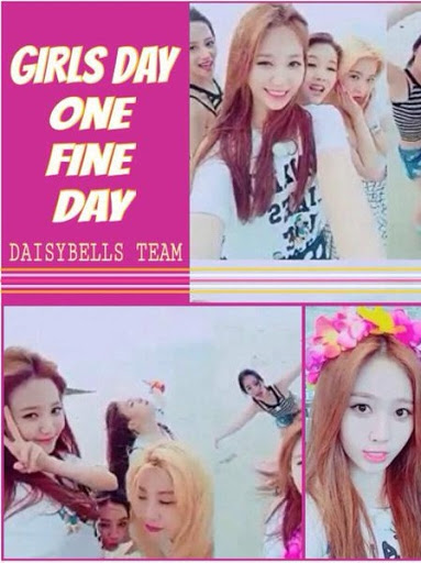 Girls Day One Fine Day (2015)