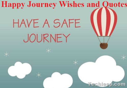 Happy Journey Wishes and Quotes