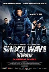 Shock Wave - Sóng Dữ