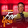 [Music] Mayorkay - for You (Cover)  | @Mayorkay_frosh | @sayflexxyb || Aruwaab9ja