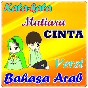 Kata Kata Mutiara Cinta Bahasa Arab On Windows Pc Download Free 8 1 Com Katakatamutiaracintabahasaarab Tekatekikataindah