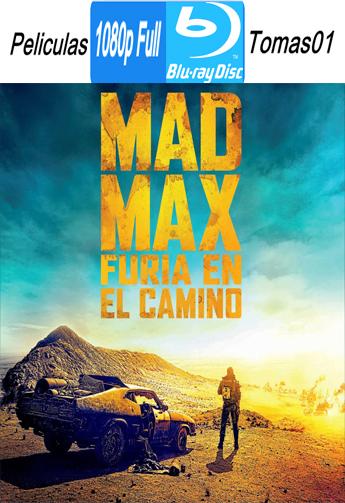 Mad Max 4: Furia en el Camino (2015) BRRipFull 1080p