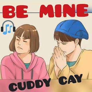 New Music : Cuddy Cay - Be Mine