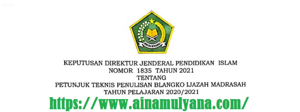 Juknis Pengisian Blangko Ijazah Madrasah (RA MI MTS MA MAK) Tahun 2021