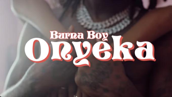 [Video] Burna Boy - Onyeka