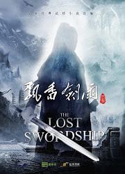 The Lost Swordship China Web Drama