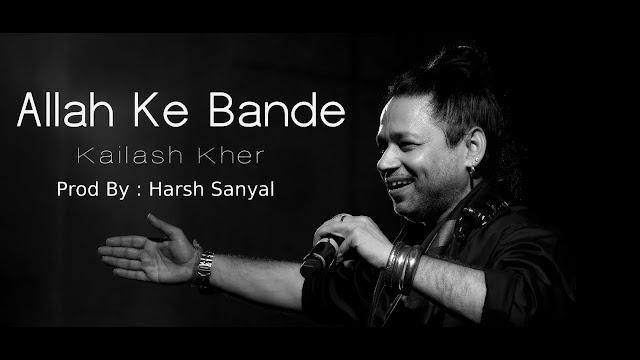 Allah Ke Bande Song Lyrics | Tuta Tuta Ek Parinda Aise Tuta