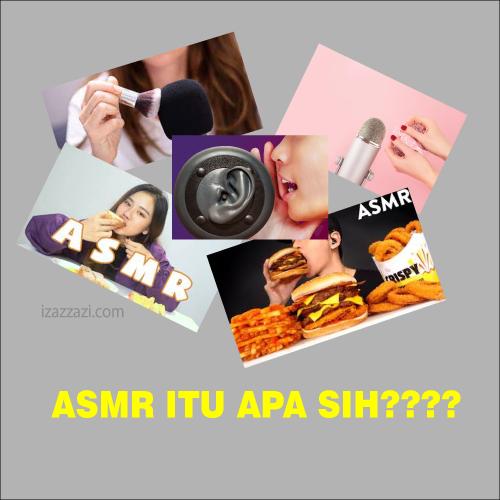 ASMR adalah