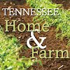 Tennessee Home and Farm