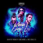 Dimitri Vegas & Like Mike & Wiz Khalifa - When I Grow Up - Single  Cover