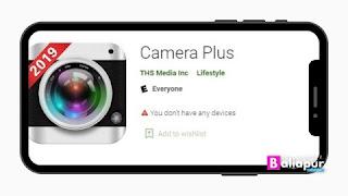 Camera Plus App फोटो एडिटिंग ऐप डाउनलोड