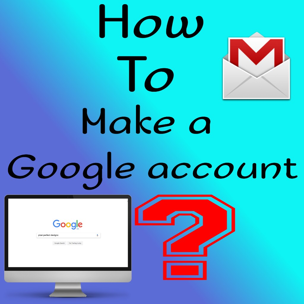 how-to-make-google-account