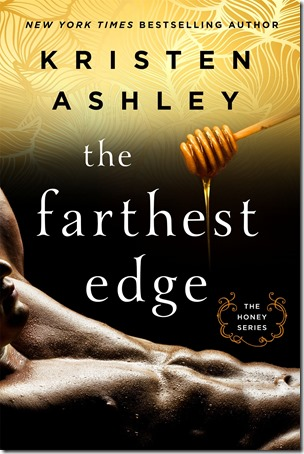 Review: ​The Farthest Edge (Honey #2) by Kristen Ashley | About That Story