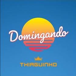 Capa Domingando – Thiaguinho Mp3 Grátis