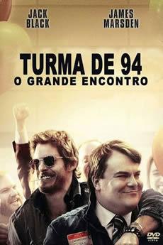 Baixar Filme Turma 94: O Grande Encontro (2015) Dublado Torrent Grátis