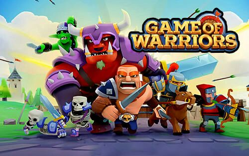 Game of Warriors APK MOD DINHEIRO INFINITO