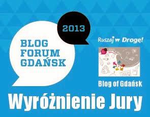 wyróżnienie Ruszaj w Drogę na Blog Forum Gdańsk 2013