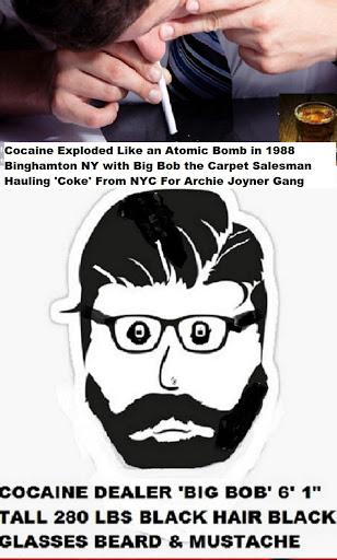 Cocaine Exploded Like Atomic Bomb 1988 Binghamton with Big Bob hauling coke from NY
