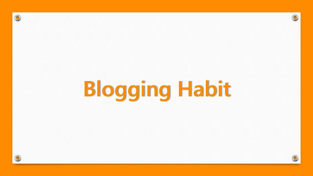 Bad Blogging Habits