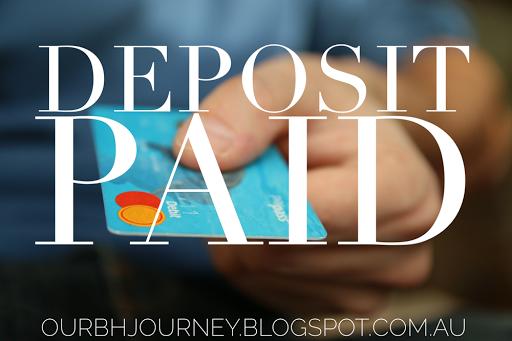 Deposit Paid | http://ourbhjourney.blogspot.com.au