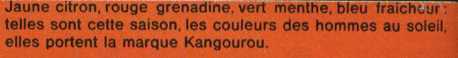 Publicité vintage : Le total-look Kangourou - Pour vous Madame, pour vous Monsieur, des publicités, illustrations et rédactionnels choisis avec amour dans des publications des années 50, 60 et 70. Popcards Factory vous offre des divertissements de qualité. Vous pouvez également nous retrouver sur www.popcards.fr et www.filmfix.fr
