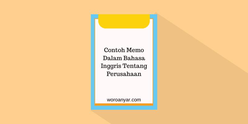 Contoh Memo Dalam Bahasa Inggris Tentang Perusahaan