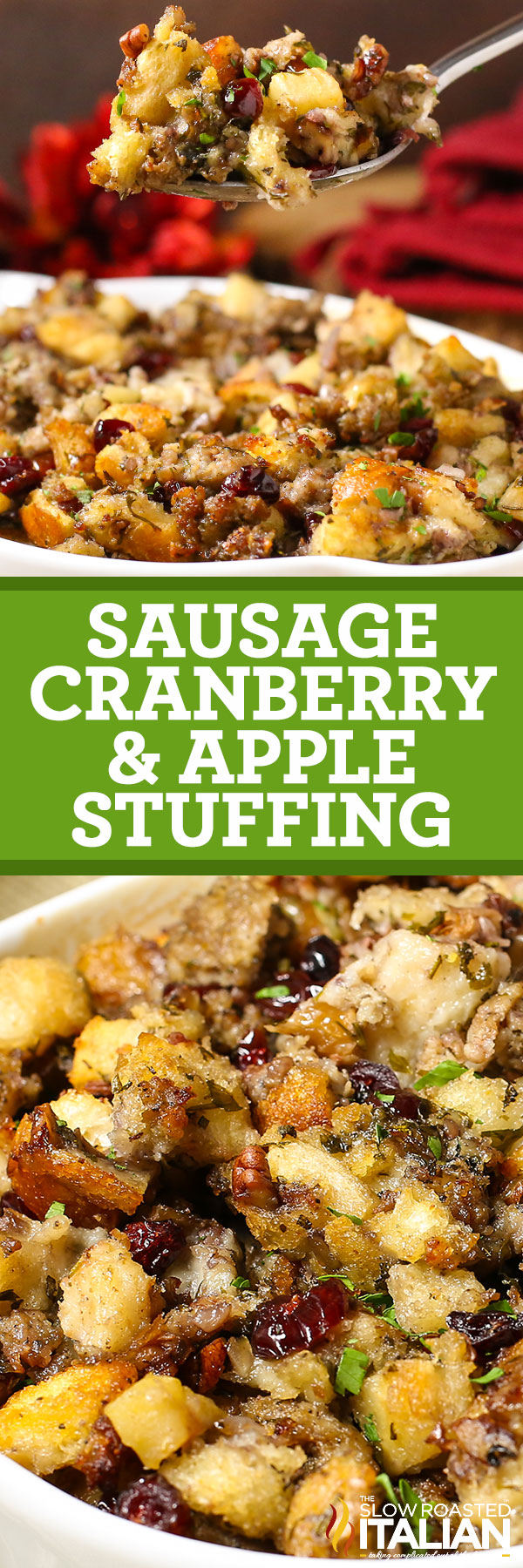 photo collage with text: Sausage Cranberry Apple Stuffing