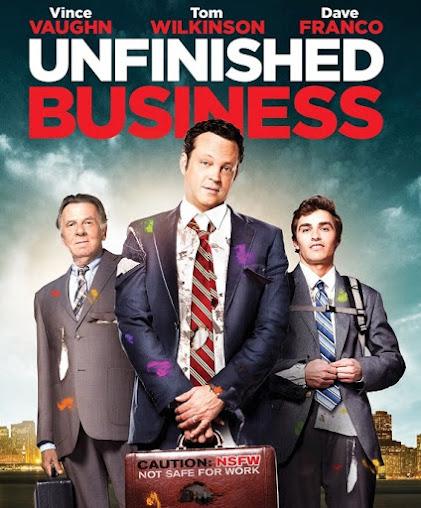 Unfinished Business ทริปป่วน กวนไม่เสร็จ HD [พากย์ไทย]