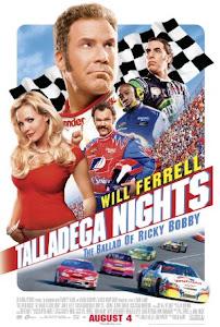 Talladega Nights: The Ballad of Ricky Bobby Poster