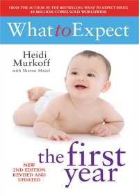 What To Expect The 1st Year [rev Edition] By Heidi Murkoff