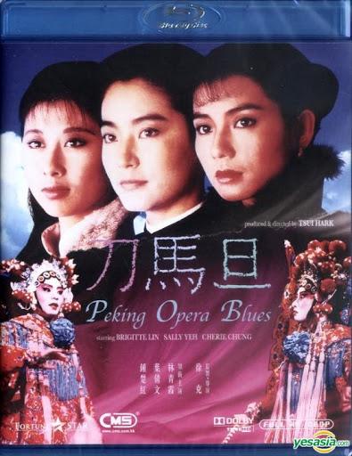 Peking Opera Blues - Đao Mã Đán