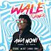 [KL MUSIC] Wale Turner – Awa Noni