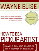 How To Be A Pickup Artist