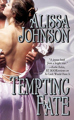 Tempting Fate by Alissa Johnson {Amanda's Review}
