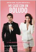 Me case con un boludo (2016) online y gratis