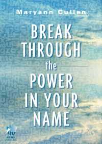 Break Through the Power in Your Name By Maryann Cullen