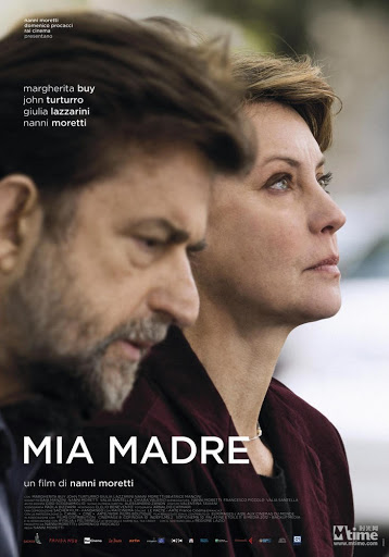 Η Μητέρα Μου (Mia Madre / My Mother) Poster