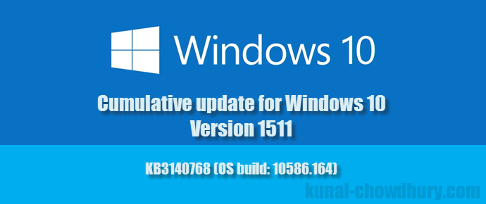 A new cumulative update for #Windows 10 version 1511 is available (www.kunal-chowdhury.com)