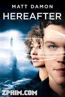 Thế Giới Bên Kia - Hereafter (2010) Poster