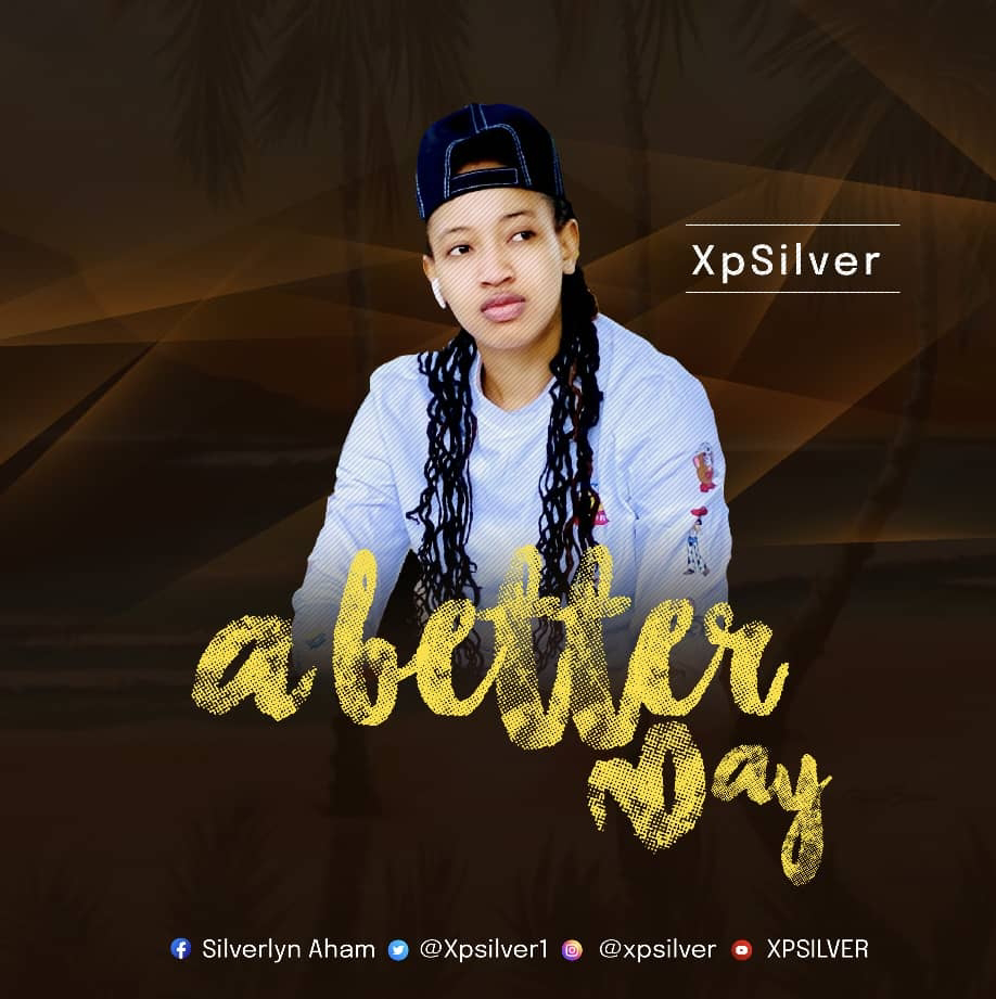 Xpsilver - A better Day ( Mp3 Download