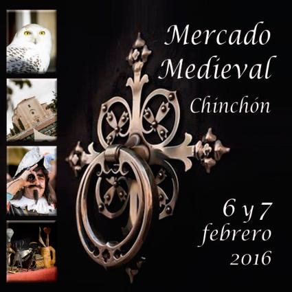 Mercado Medieval en Chinchón, 6 y 7 de febrero 2016