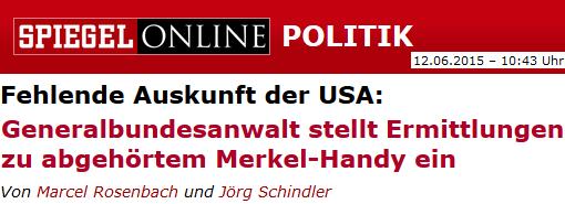 Fehlende Auskunft der USA: Generalbundesanwalt stellt Ermittlungen zu abgehörtem Merkel-Handy ein
