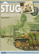 STUG: Assault Gun Units in the East, Bagrations to Berlin. Vol II (Firefly Collection No.7)