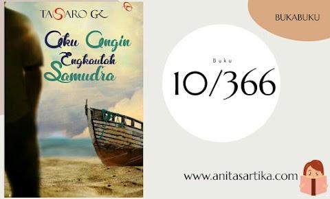 Aku Angin engkaulah Samudera, Sebuah Novel Kaya Makna dari Tasaro GK