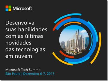 Microsoft Tech Summit - Post 1