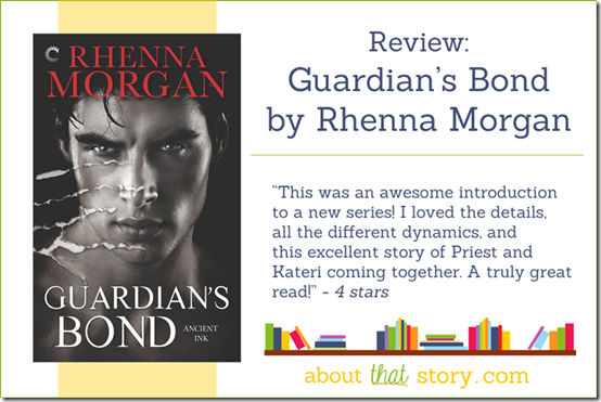 Review: Guardian's Bond by Rhenna Morgan | About That Story