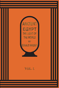 Cover of Gerald Massey's Book Ancient Egypt The Light Of The World Vol I