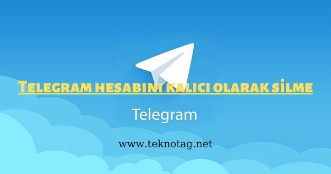 Telegram Hesabı Kalıcı Olarak Nasıl Silinir 2021